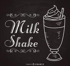 Vintage design featuring a drawn milkshake outline. On the side, it says milkshake in a nice retro typography. Designed over a chalkboard. Chalkboard Art Quotes, Chalkboard Signs, Milkshake Bar, Milkshake Quotes, Cafe Menu Boards, Chalkboard Restaurant, Chalk Menu, Vintage Typography, Typography Design