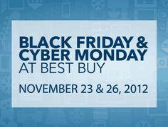 Black Friday, November 23, 2012 and Cyber Monday, November 26, 2012 at Best Buy