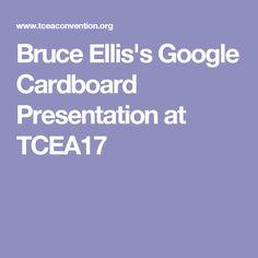 Bruce Ellis's Google Cardboard Presentation at TCEA17