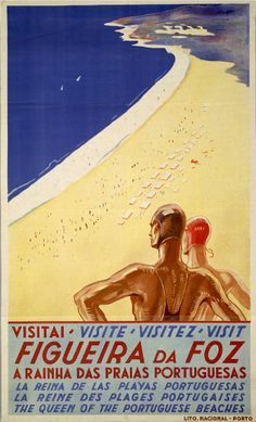 Figueira da Foz, Portugal Vintage Advertisements, Vintage Ads, Vintage Posters, Portugal, Beyond Beauty, Travel Posters, Seaside, The Past, Germany
