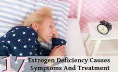 17 Estrogen Deficiency Causes Symptoms And Treatment | Vitamins eStore