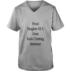 proud_daughter_of_a_great_rock_climbing_ Womens T-Shirts  #gift #ideas #Popular #Everything #Videos #Shop #Animals #pets #Architecture #Art #Cars #motorcycles #Celebrities #DIY #crafts #Design #Education #Entertainment #Food #drink #Gardening #Geek #Hair #beauty #Health #fitness #History #Holidays #events #Home decor #Humor #Illustrations #posters #Kids #parenting #Men #Outdoors #Photography #Products #Quotes #Science #nature #Sports #Tattoos #Technology #Travel #Weddings #Women
