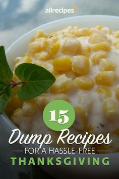 """15 Dump Recipes for a Hassle-Free Thanksgiving 