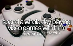 ✔ I love video games BUT they ruined me and my ex. When games are more important than me, a relationship just can't work.
