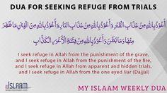 Dua for seeking refuge from trials - Muslim Duas - Islamic Duas Islamic Dua, Islamic Quotes, Islamic Gifts, Beautiful Dua, Beautiful Prayers, Most Powerful Dua, Good Prayers, Duaa Islam, Prayer Verses