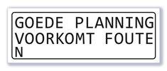 Goede planning voorkomt fouten | Alle producten | Signs of Time
