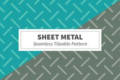 Sheet Metal Seamless Pattern by Kristin Created on @creativemarket