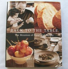 Back to the Table Art Smith 2001 HC DJ (12715-51B) cookbooks, 1st edition $3.25