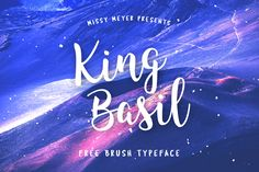 King Basil - free brush font for personal and commercial use.