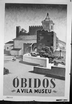 vintage travel and tourism posters about (and from) portugal Vintage Advertisements, Vintage Ads, Vintage Photos, Tourism Poster, Poster Ads, Beyond Beauty, Voyage Europe, Historical Monuments, Medieval Town