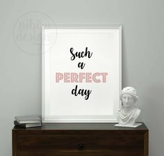 Such a Perfect Day, Motivational Print, Scandinavian Print , Nursery Wall Art, Quote Home Decor, Typography Art, Instant Download, Minimal by NibiruDesign on Etsy