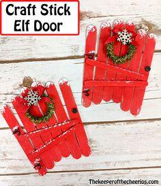 Craft Stick Elf Door - The Keeper of the Cheerios Popsicle Stick Christmas Crafts, Popsicle Stick Crafts, Handmade Christmas Decorations, Preschool Christmas, Christmas Crafts For Kids, Craft Stick Crafts, Christmas Projects, Christmas Fun, Holiday Crafts