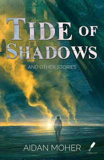 "Read ""Tide of Shadows and Other Stories"" by Aidan Moher available from Rakuten Kobo. Named one of ""May Science Fiction And Fantasy Books Everyone Will Be Talking About!"" From Aidan Moher—Hugo Award-. Ascension Series, Leviathan Wakes, Ann Leckie, Zoo Book, Mountains Of Madness, Steampunk Book, Fallen Empire, Dragon Series, Emerald Isle"
