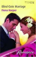Blind-Date Marriage (Mills & Boon Romance) By Fiona Harper