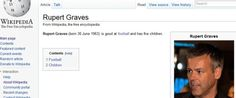 """Rupert Graves is good at football and has five children... lol!"""