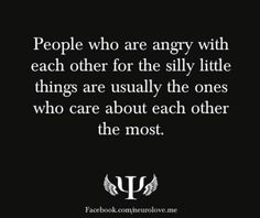 Sometimes those who care get upset with each other over silly things...