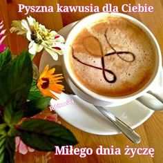 Pyszna kawusia dla Ciebie Miłego dnia życzę #milegodnia Coffee Milk, My Coffee, Coffee Beans, Coffee Cups, Morning Coffe, Coffee Images, Fun Cup, Good Morning Good Night, Latte Art