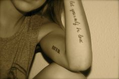 I would love a tattoo on the inside of my upper arm :)