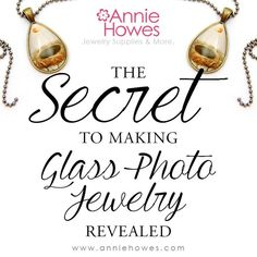 The Secret to Making Glass Photo Jewelry Revealed // Tutorial Guide