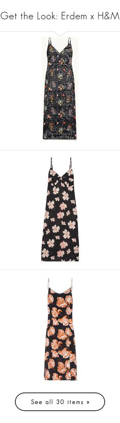 """""""Get the Look: Erdem x H&M"""" by polyvore-editorial ❤ liked on Polyvore featuring erdemxhm, dresses, multi-color dresses, floral dresses, floral pattern dress, flower printed dress, flower print dresses, black, silk floral dress and slip dresses"""