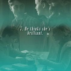 7. He thinks she's brilliant.   101 reasons to ship Harry and Hermione.