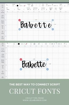 How To Connect Script Fonts In Cricut Design Space - Organized-ish by Lela Burris - - The right way to correct spacing problems with Cricut script fonts like Babette to make the word look handwritten and cut in one single piece.