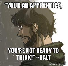 Halt Quote: Ranger's Apprentice