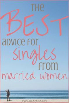 """married women tell all: """"If you could give a single Christian sister any advice about her single years, what would it be?"""" Such good advice found here! Christian Marriage, Christian Women, Christian Singles, Christian Dating, Woman Quotes, Life Quotes, Advice Quotes, Quotes Quotes, Dating Tips For Women"""