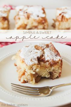 Simple and sweet apple cake from The Baker Upstairs. A tender and moist cake bursting with juicy apples. It's a delicious fall treat! www.thebakerupstairs.com