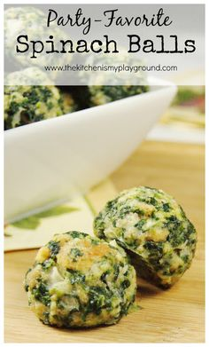 Spinach Balls ~ party-perfect!  These little bites are always a favorite.   www.thekitchenismyplayground.com