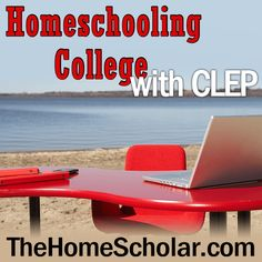 Homeschooling College with CLEP. If you pass the exam with a certain score, some universities will give you college credit! #collegecredit