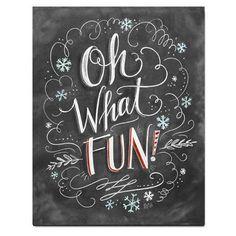 Oh What Fun! - Print
