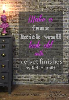 DIY: Making faux brick walls look old via Velvet Finishes! www.designasylumblog.com