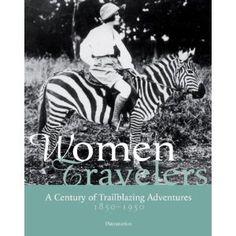 Women Travelers: A Century of Trailblazing Adventures $32.02