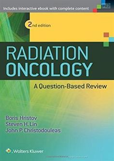 Best Seller Oncology Books in India | Radiation Oncology Books | Surgical Oncology Books: Radiation Oncology: A Question Based Review by Bor...