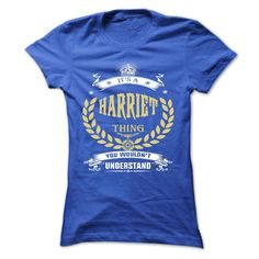HARRIET . its a HARRIET Thing… Cool HARRIET Name T Shirt ⓛⓞⓥⓔ