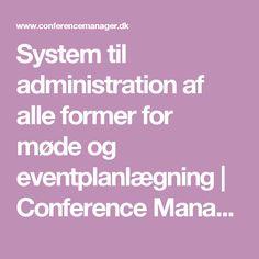 System til administration af alle former for møde og eventplanlægning | Conference Manager