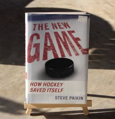 The New Game: How Hockey Saved Itself