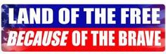 Land Of The Free Political Bumper Sticker