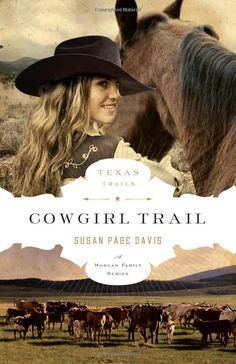 """Cowgirl Trail"" (The Texas Trail Series) by Susan Page Davis"
