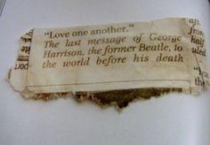 George Harrison's last words.