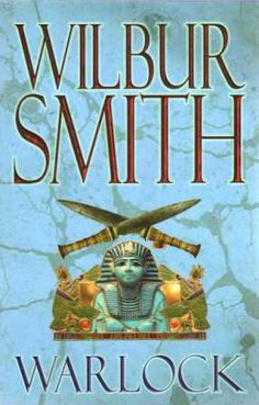 Warlock by Wilbur Smith. In today @ Canterbury Tales Bookshop / Book exchange / Guesthouse / Cafe, Pattaya. Egypt Information, Wilbur Smith, Books To Read, My Books, Canterbury Tales, Music Tv, Fiction Books, Ancient Egypt, Egyptian