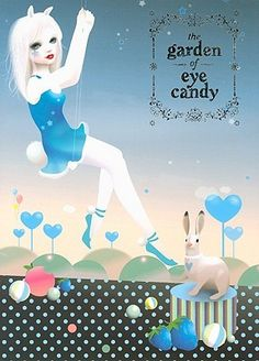 the garden of eye candy