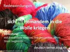 Deutsche Redewendungen: sich mit jemandem in die Wolle kriegen