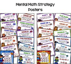 3 Tips to Build Math Fact Fluency These Mental Math Strategy Posters have a motivating Super Hero theme! Each of the 11 posters defines and gives an example of the strategy. They are great on your math wall for the students to use a reference when needed. I have also included a smaller version to use in centers and small group or individual practice.