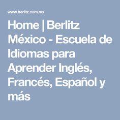 Home | Berlitz México - Escuela de Idiomas para Aprender Inglés, Francés, Español y más