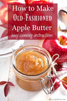 Easy apple butter recipe with canning instructions.