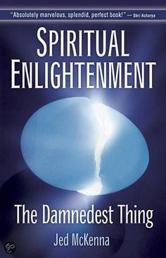 Spiritual Enlightenment   Jed McKenna