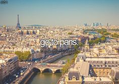go to paris #bucketlist
