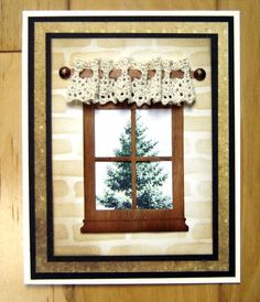 By stiz2003 at Splitcoaststampers. Uses small Madison Window die. Window & curtain rod cut from thin wood veneer. Piece of lace for curtain.